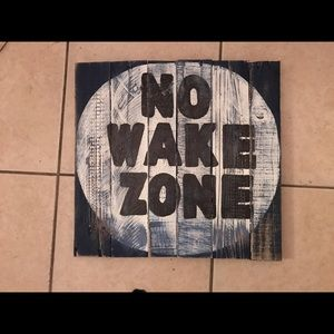 Solid wood no wake zone wall decor